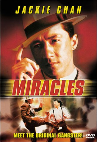 Miracles with Jackie Chan
