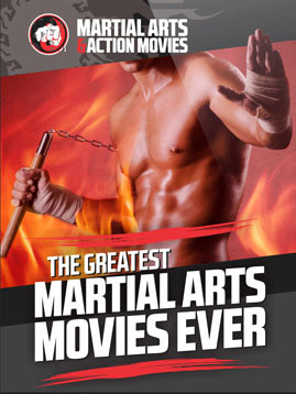 The Greatest Martial Arts Movies Ever