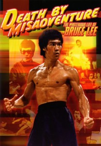 Bruce Lee Death by Misadventure